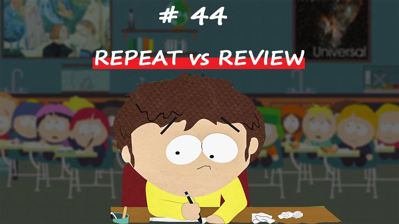Разница между REPEAT и REVIEW