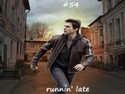running late значение, перевод